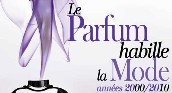 exposition le parfum habille la mode annees 2000 2010 the fragrance foundation france. Black Bedroom Furniture Sets. Home Design Ideas